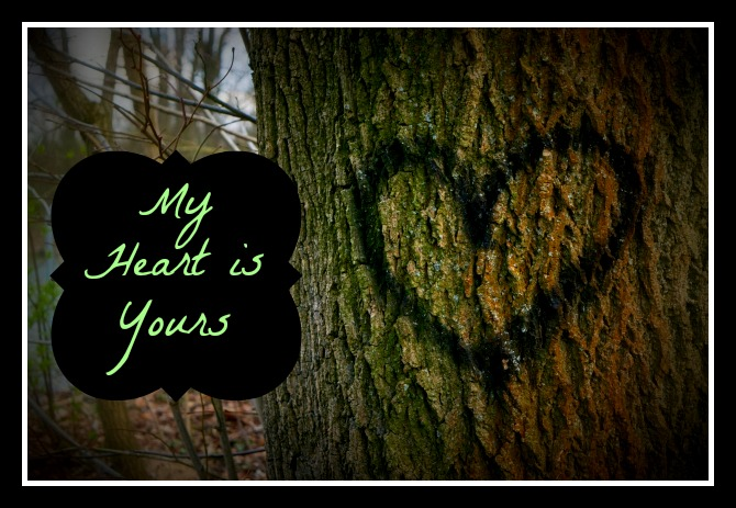 heart is yours
