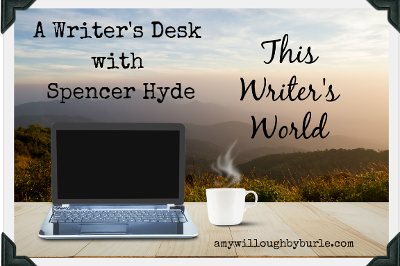 A Writer's Desk with Spencer Hyde.png